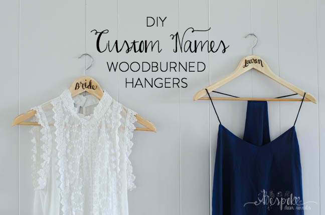 DIY Woodburned Name Hangers- the perfect gift for a bride!